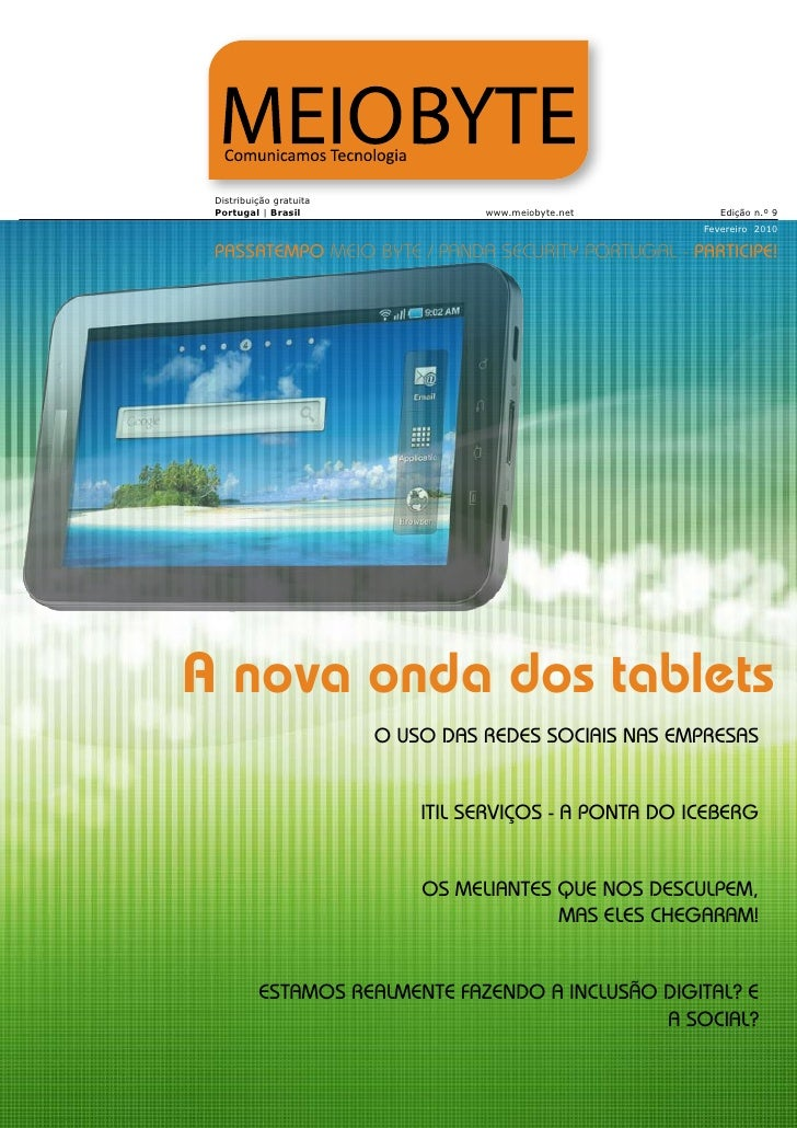 Distribuição gratuita Portugal | Brasil                 www.meiobyte.net         Edição n.º 9                             ...