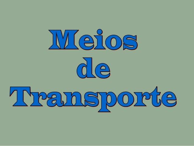 Qualquer veículo utilizado namudança, deslocação ou condução depessoas ou coisas.=