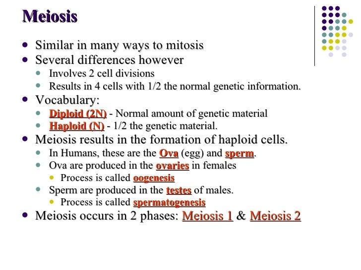 Meiosis <ul><li>Similar in many ways to mitosis </li></ul><ul><li>Several differences however </li></ul><ul><ul><li>Involv...
