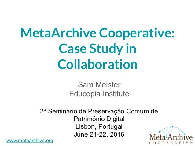 Isabella Stewart Gardner Museum Orientation Welcome to the Cooperative! MetaArchive Cooperative: Case Study in Collaborati...