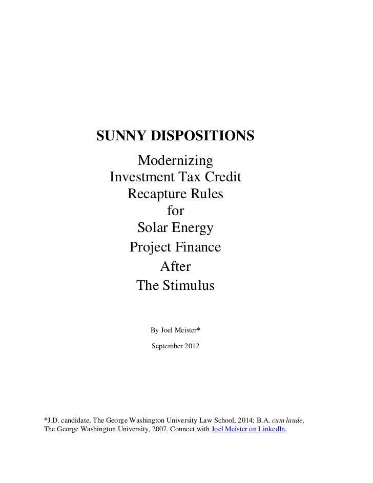 SUNNY DISPOSITIONS                        Modernizing                    Investment Tax Credit                       Recap...