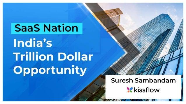 SaaS Nation India's Trillion Dollar Opportunity Suresh Sambandam