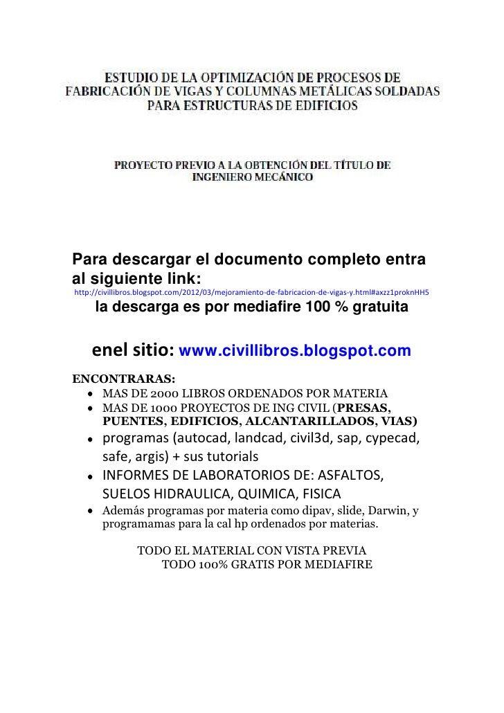Para descargar el documento completo entraal siguiente link:http://civillibros.blogspot.com/2012/03/mejoramiento-de-fabric...