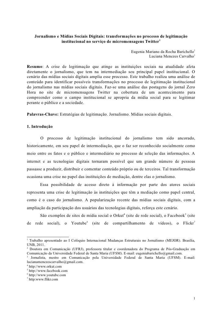 Jornalismo e Mídias Sociais Digitais: transformações no processo de legitimação                 institucional no serviço d...