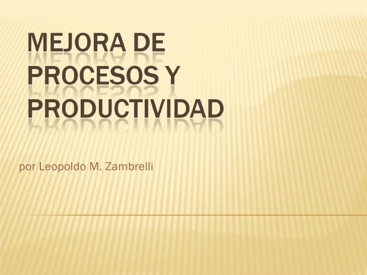 por Leopoldo M. Zambrelli