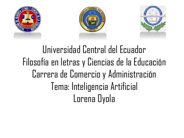 Universidad Central del Ecuador Filosofía en letras y Ciencias de la Educación Carrera de Comercio y Administración Tema: ...