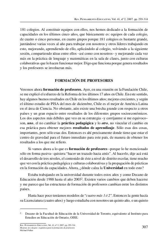 Rev. Pensamiento Educativo, Vol. 41, nº 2, 2007. pp. 293-314181 colegios. Al constituir equipos con ellos, nos hemos dedic...