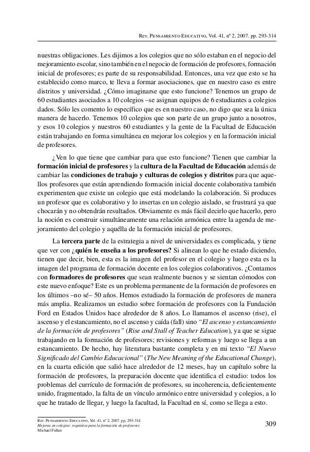 Rev. Pensamiento Educativo, Vol. 41, nº 2, 2007. pp. 293-314nuestras obligaciones. Les dijimos a los colegios que no sólo ...