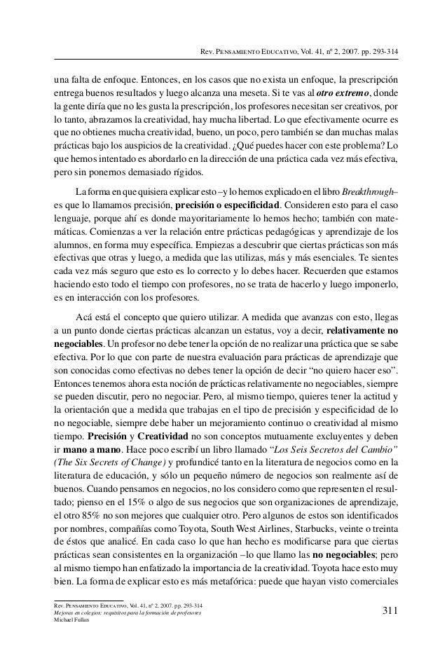 Rev. Pensamiento Educativo, Vol. 41, nº 2, 2007. pp. 293-314una falta de enfoque. Entonces, en los casos que no exista un ...