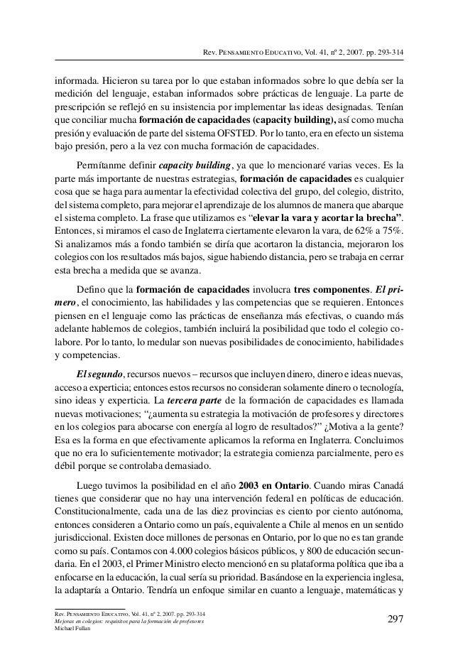 Rev. Pensamiento Educativo, Vol. 41, nº 2, 2007. pp. 293-314informada. Hicieron su tarea por lo que estaban informados sob...