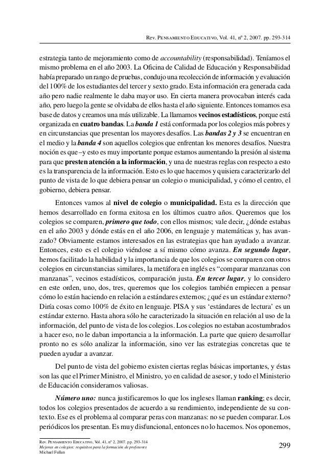 Rev. Pensamiento Educativo, Vol. 41, nº 2, 2007. pp. 293-314estrategia tanto de mejoramiento como de accountability (respo...