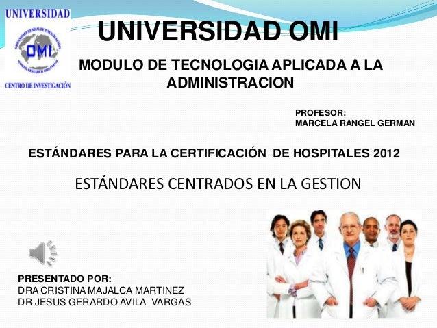 UNIVERSIDAD OMI          MODULO DE TECNOLOGIA APLICADA A LA                   ADMINISTRACION                              ...