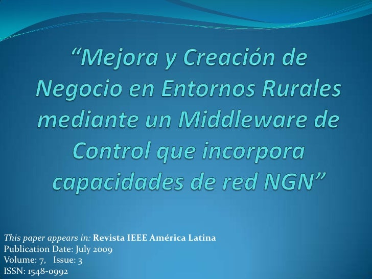 This paper appears in: Revista IEEE América Latina Publication Date: July 2009 Volume: 7, Issue: 3 ISSN: 1548-0992