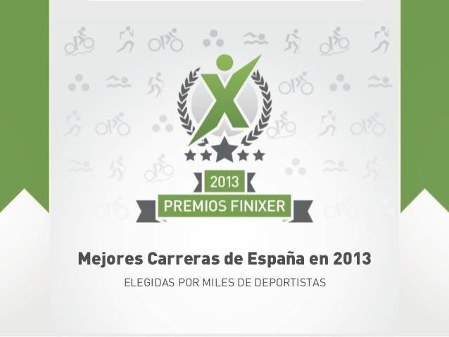 Mejores Carreras de España en 2013 ELEGIDAS POR MILES DE DEPORTISTAS