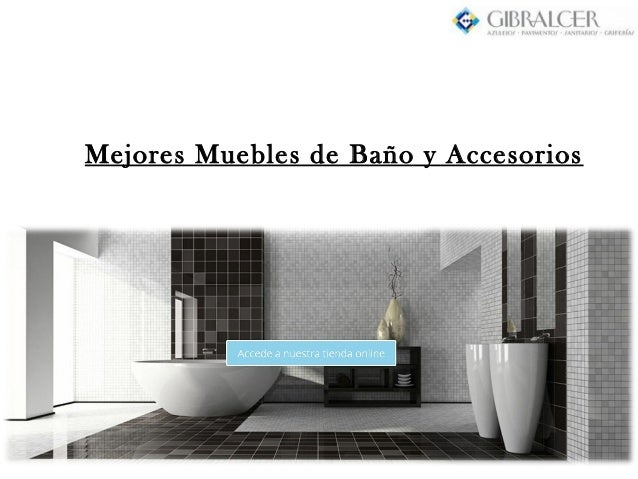 Mejores muebles de bano y accesorios for Mejores muebles