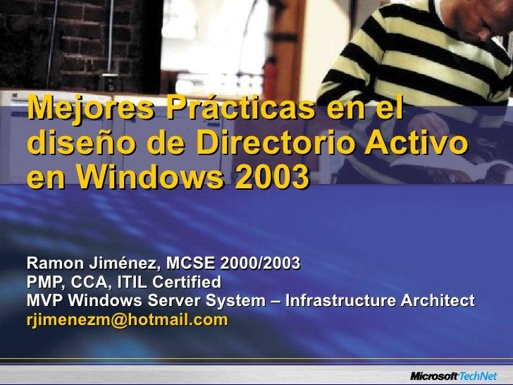 Mejores practicas en_diseno_de_directorio_activo_en_windows_server_20…