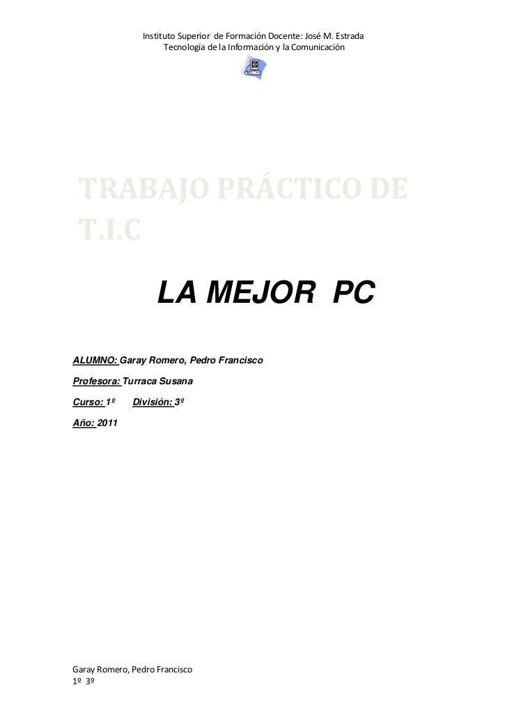 Instituto Superior de Formación Docente: José M. Estrada                       Tecnología de la Información y la Comunicac...