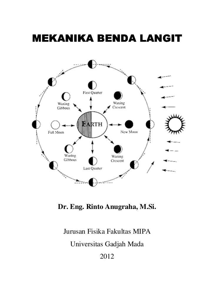 MEKANIKA BENDA LANGIT   Dr. Eng. Rinto Anugraha, M.Si.    Jurusan Fisika F                   Fakultas MIPA      Universita...