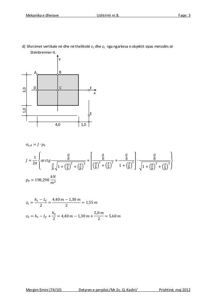 Mekanika e dherave                              Ushtrimi nr.8.                                  Faqe: 3d) Sforcimet vertik...