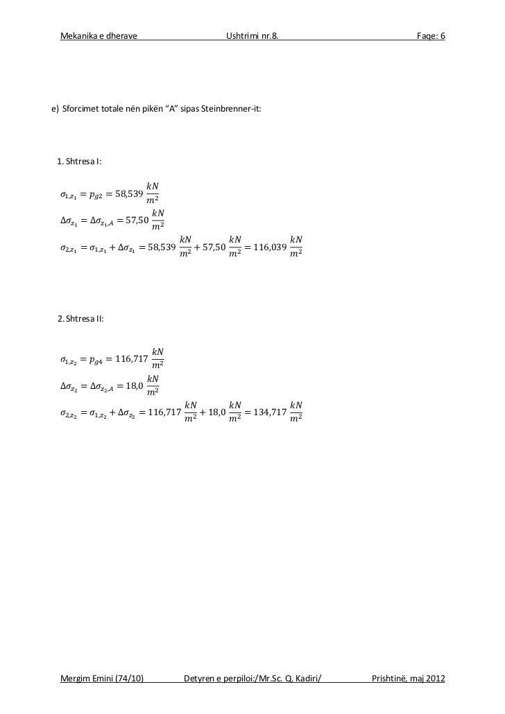 """Mekanika e dherave                          Ushtrimi nr.8.                          Faqe: 6e) Sforcimet totale nën pikën """"..."""