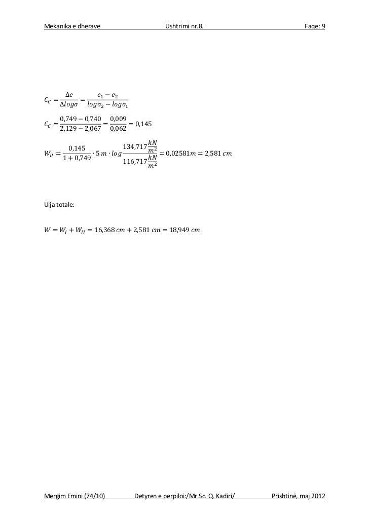 Mekanika e dherave                Ushtrimi nr.8.                          Faqe: 9          ∆      ∆Ulja totale:Mergim Emin...