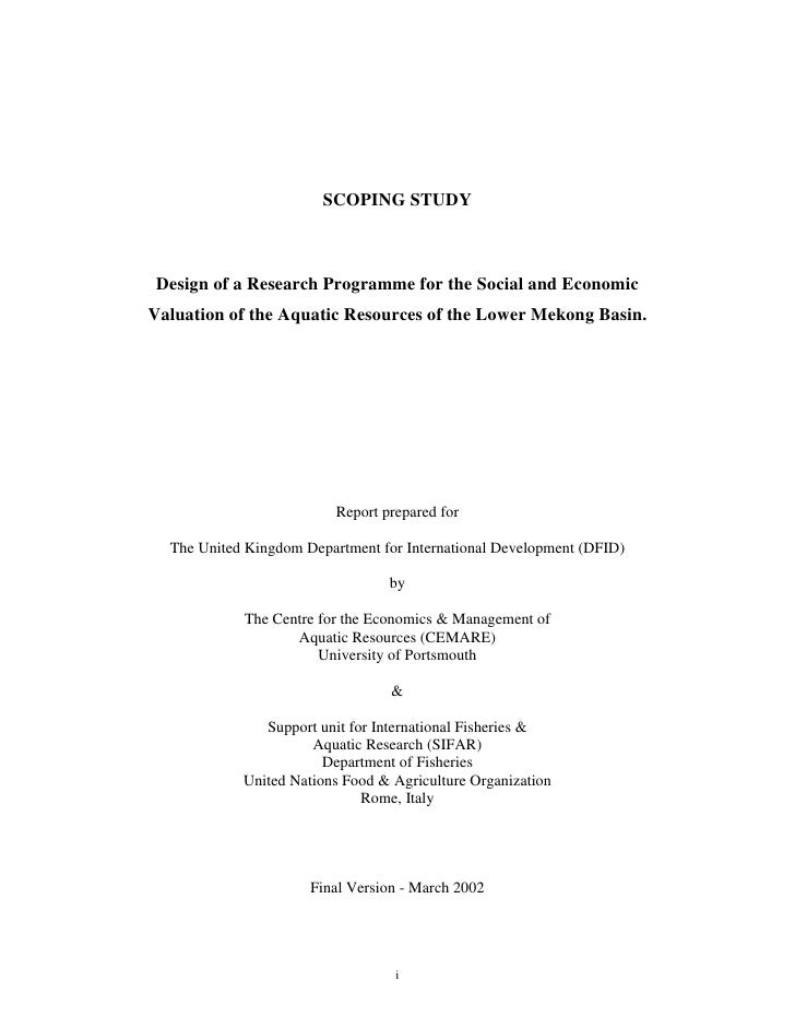 SCOPING STUDY     Design of a Research Programme for the Social and Economic Valuation of the Aquatic Resources of the Low...