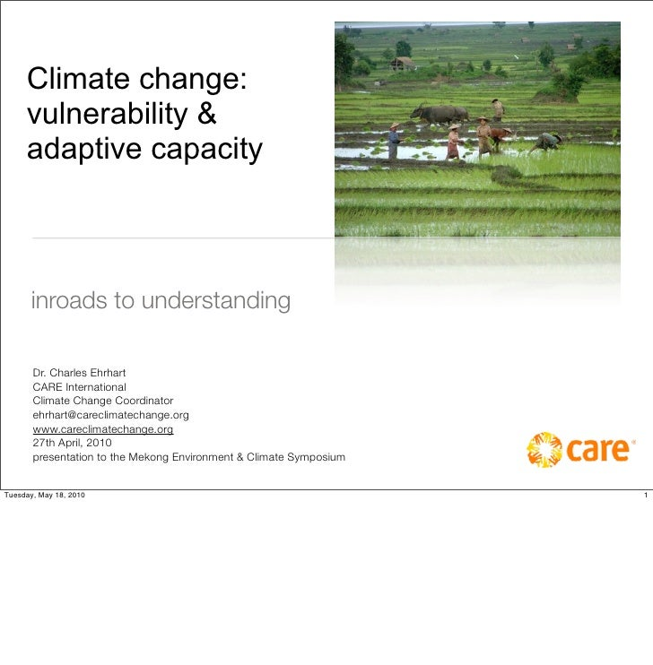 Climate change:      vulnerability &      adaptive capacity          inroads to understanding         Dr. Charles Ehrhart ...