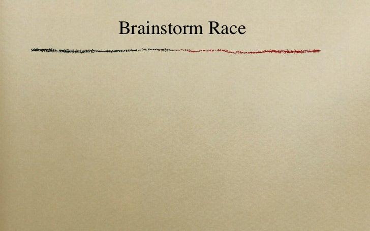 Brainstorm Race