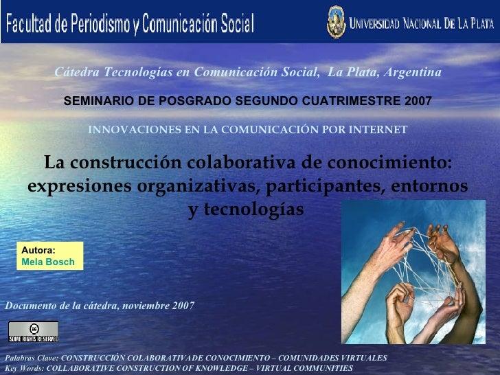 Cátedra Tecnologías en Comunicación Social, La Plata, Argentina                                                          ...