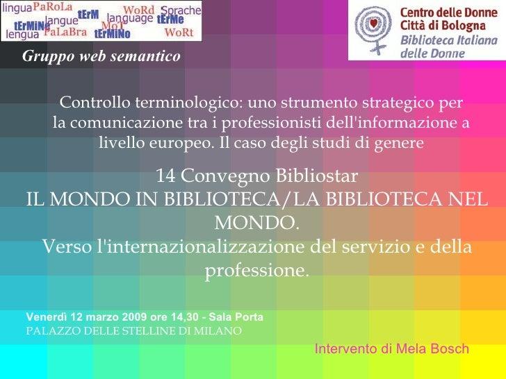 Controllo terminologico: uno strumento strategico per la comunicazione tra i professionisti dell'informazione a livello eu...