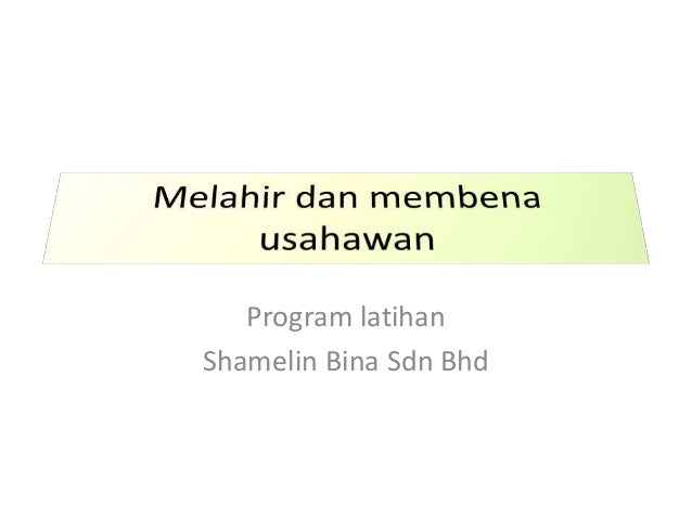 Program latihan Shamelin Bina Sdn Bhd