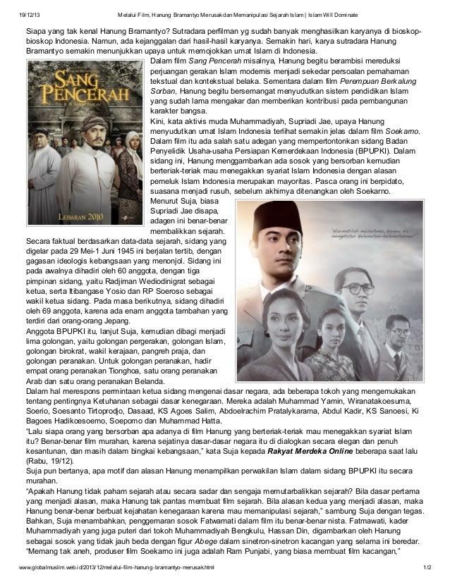 19/12/13  Melalui Film, Hanung Bramantyo Merusak dan Memanipulasi Sejarah Islam | Islam Will Dominate  Siapa yang tak kena...