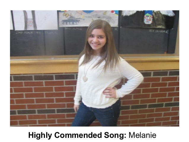 Highly Commended Song: Melanie