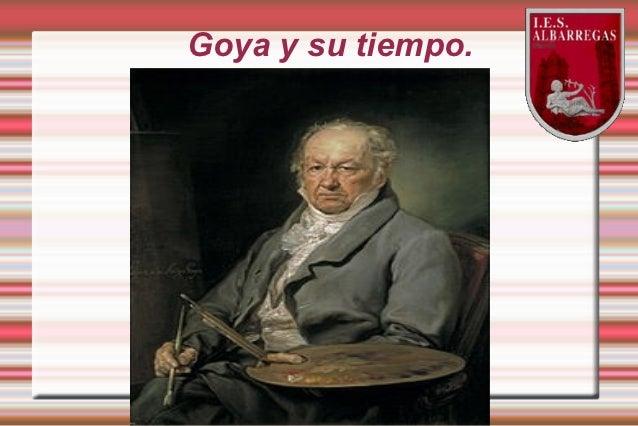 Goya y su tiempo.
