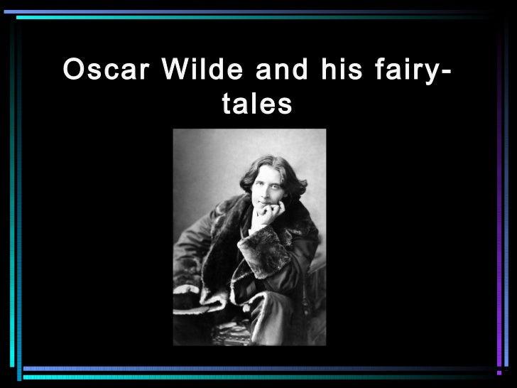 Oscar Wilde and his fairy-          tales