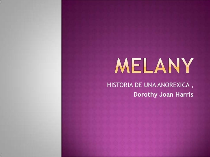 HISTORIA DE UNA ANOREXICA ,        Dorothy Joan Harris