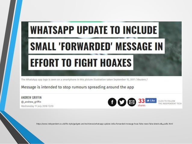 https://www.independent.co.uk/life-style/gadgets-and-tech/news/whatsapp-update-india-forwarded-message-hoax-fake-news-fals...