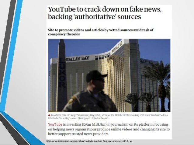 https://www.theguardian.com/technology/2018/jul/09/youtube-fake-news-changes?CMP=fb_us