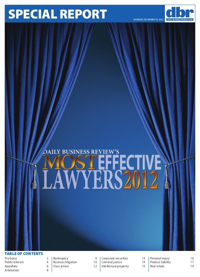 SPECIAL REPORT  MONDAY, DECEMBER 10, 2012  Table of Contents Pro bono	 2 4 Public interest	 Appellate	6 Arbitration	8  Ban...