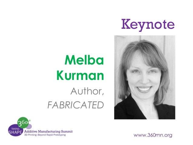 Keynote Melba Kurman Author, FABRICATED