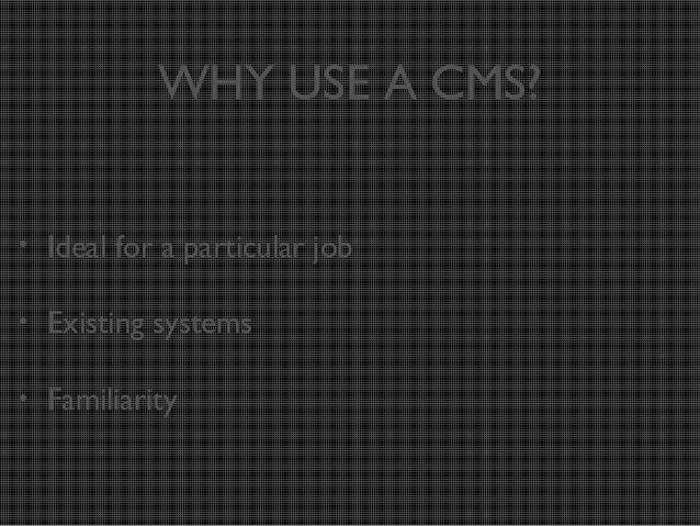 JS, CMS, untangle the mess Slide 3