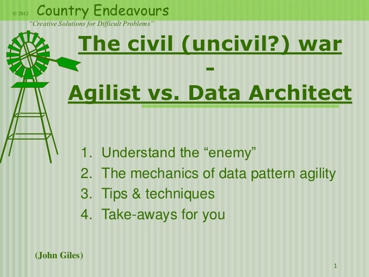 """© 2012   Country Endeavours     """"Creative Solutions for Difficult Problems""""                   The civil (uncivil?) war    ..."""