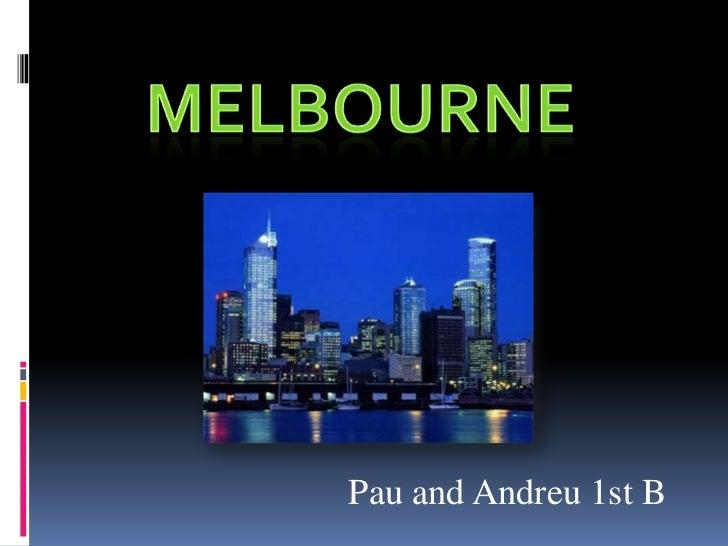 Pau and Andreu 1st B