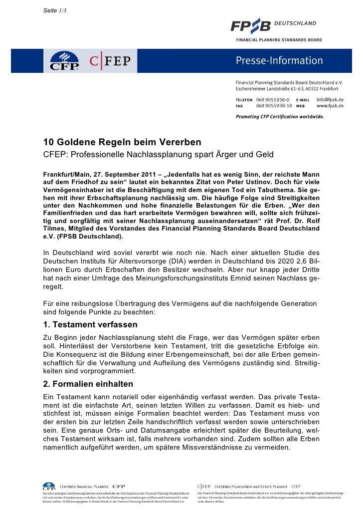 Seite 1/310 Goldene Regeln beim VererbenCFEP: Professionelle Nachlassplanung spart Ärger und GeldFrankfurt/Main, 27. Septe...