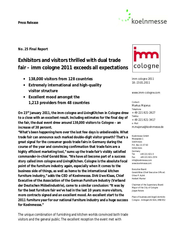 Press ReleaseNo. 25 Final ReportExhibitors and visitors thrilled with dual tradefair – imm cologne 2011 exceeds all expect...