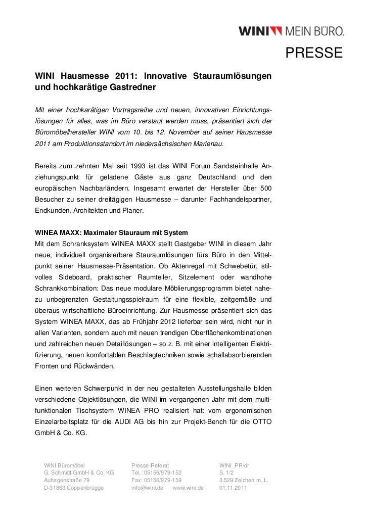 PRESSEWINI Hausmesse 2011: Innovative Stauraumlösungenund hochkarätige GastrednerMit einer hochkarätigen Vortragsreihe und...