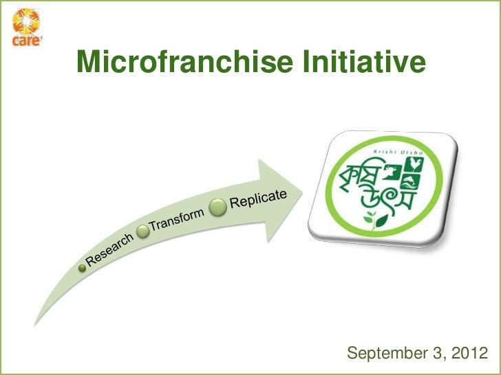 Microfranchise Initiative                   September 3, 2012