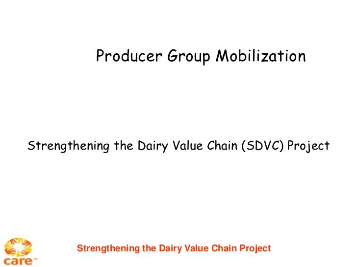 Producer Group MobilizationStrengthening the Dairy Value Chain (SDVC) Project        Strengthening the Dairy Value Chain P...