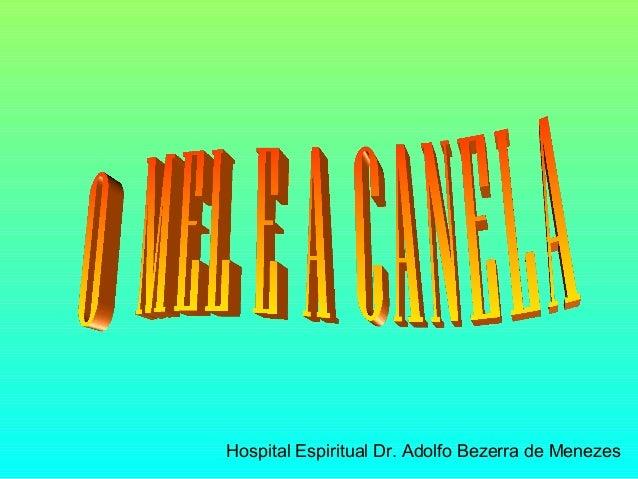 Hospital Espiritual Dr. Adolfo Bezerra de Menezes