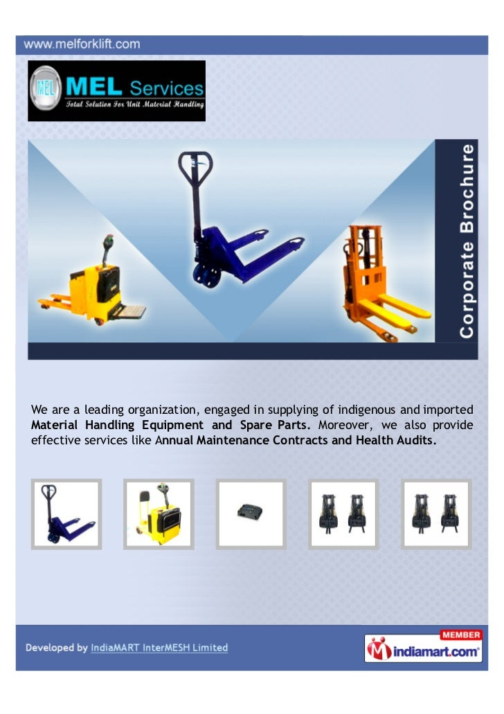 We are a leading organization, engaged in supplying of indigenous and importedMaterial Handling Equipment and Spare Parts....